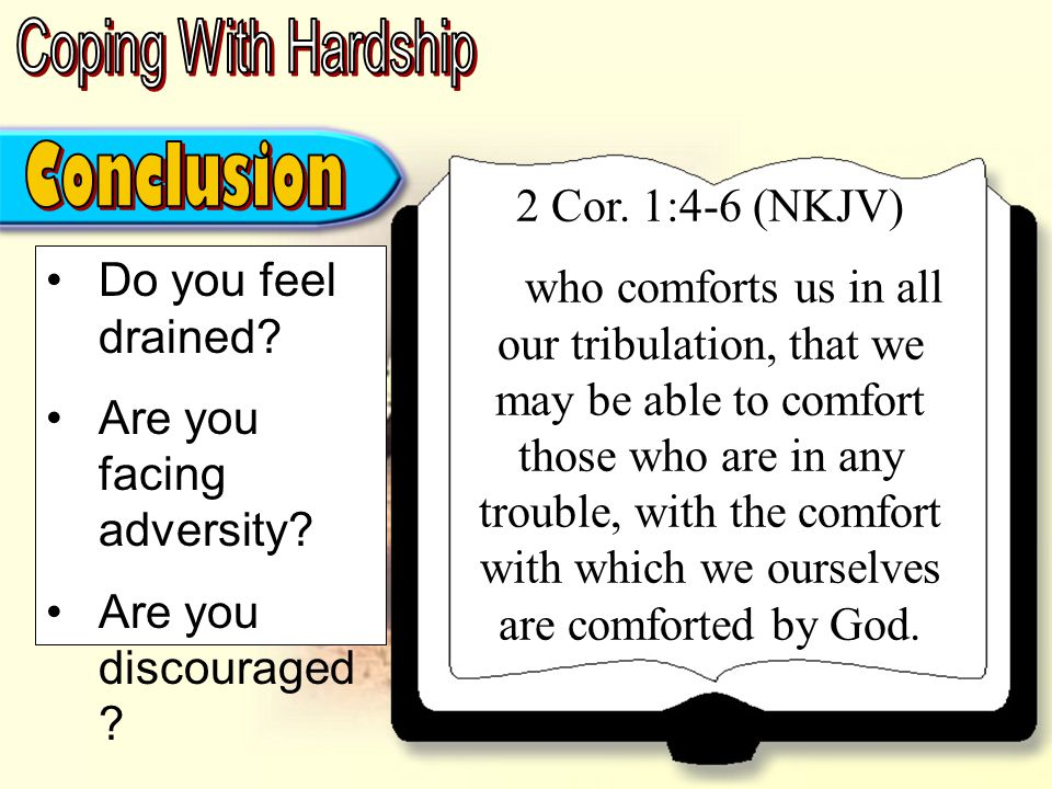 Do you feel drained. Are you facing adversity. Are you discouraged .