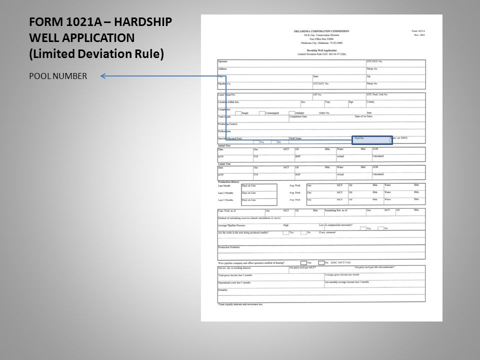 FORM 1021A – HARDSHIP WELL APPLICATION (Limited Deviation Rule) POOL NUMBER