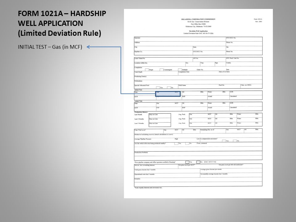 FORM 1021A – HARDSHIP WELL APPLICATION (Limited Deviation Rule) INITIAL TEST – Gas (in MCF)
