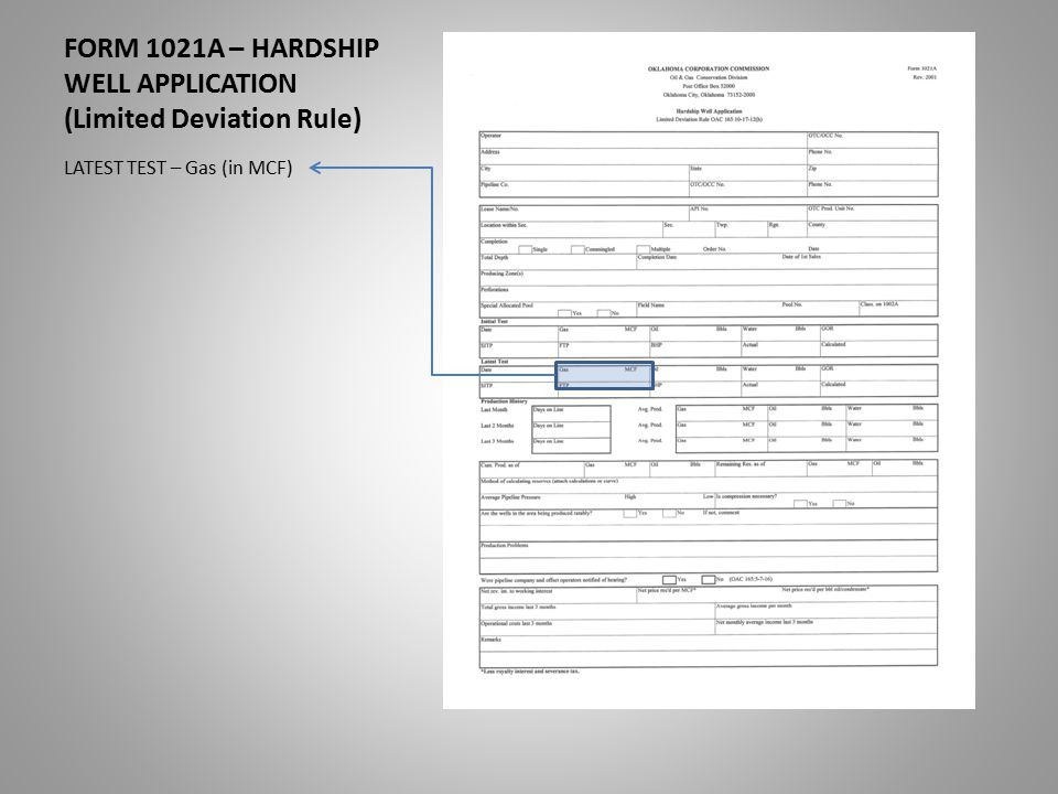 FORM 1021A – HARDSHIP WELL APPLICATION (Limited Deviation Rule) LATEST TEST – Gas (in MCF)