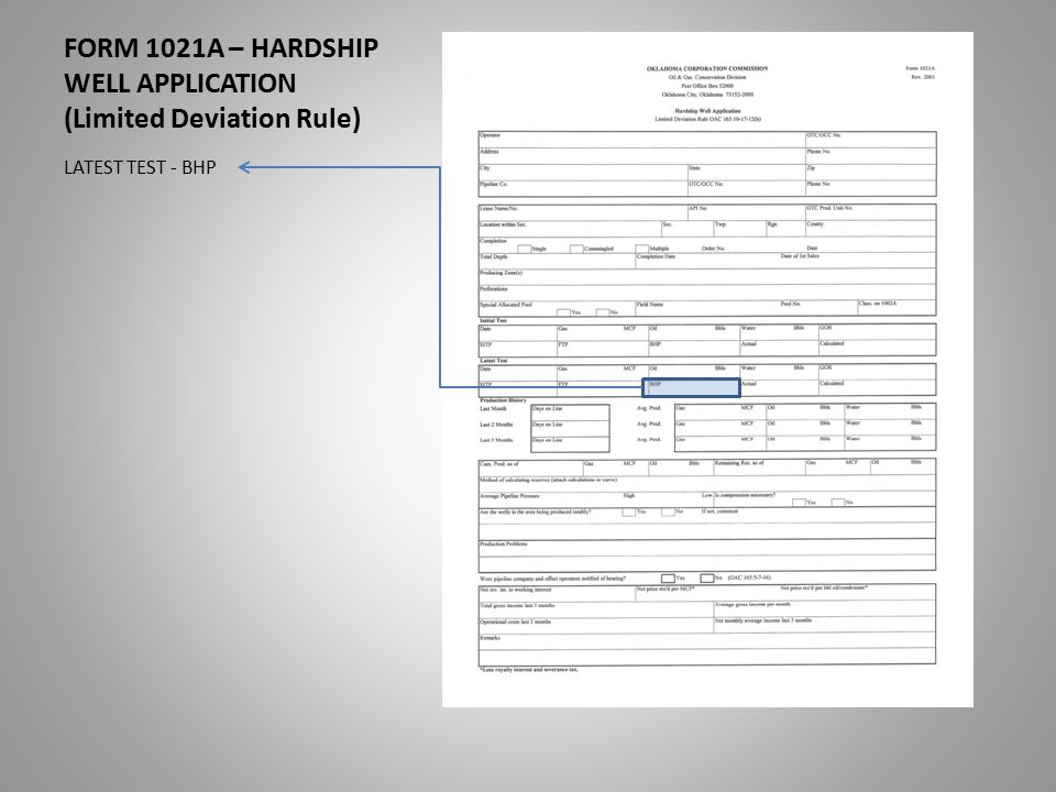 FORM 1021A – HARDSHIP WELL APPLICATION (Limited Deviation Rule) LATEST TEST - BHP