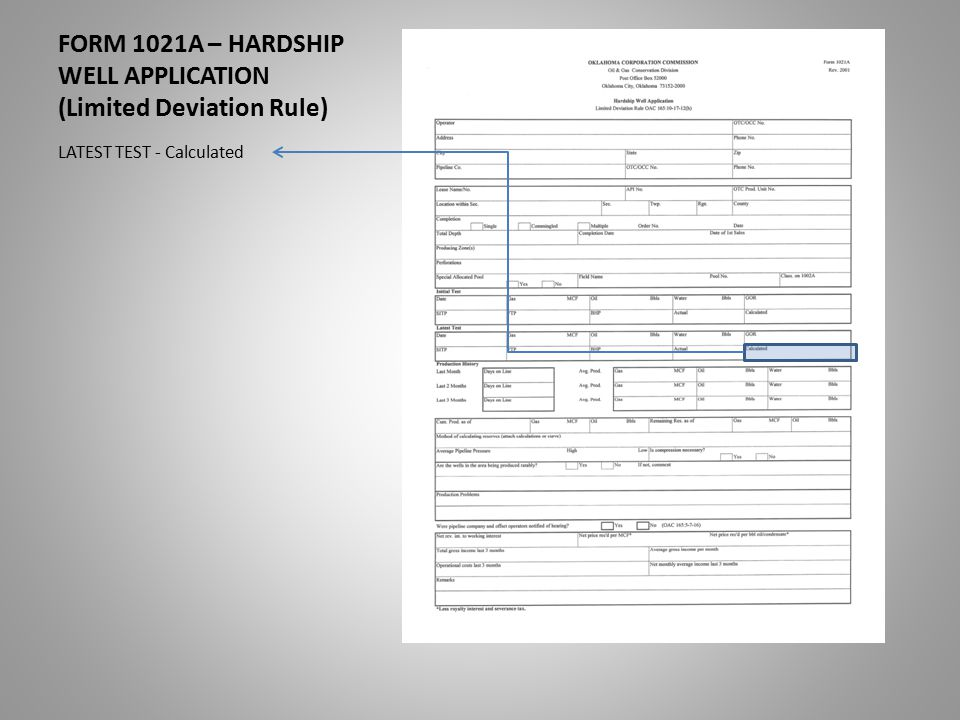 FORM 1021A – HARDSHIP WELL APPLICATION (Limited Deviation Rule) LATEST TEST - Calculated