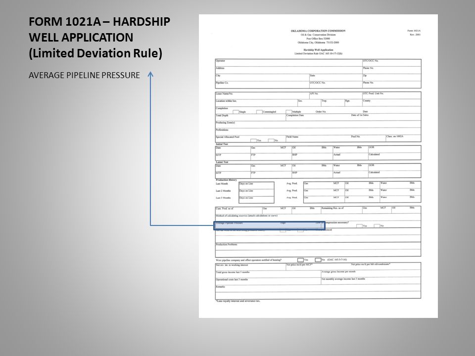 FORM 1021A – HARDSHIP WELL APPLICATION (Limited Deviation Rule) AVERAGE PIPELINE PRESSURE