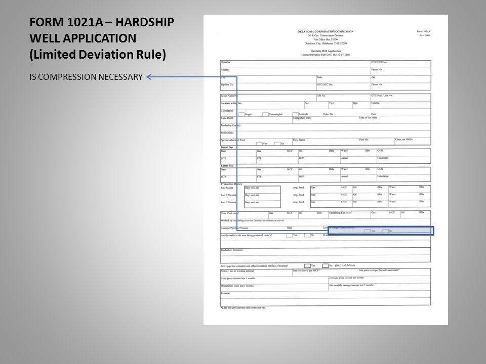 FORM 1021A – HARDSHIP WELL APPLICATION (Limited Deviation Rule) IS COMPRESSION NECESSARY