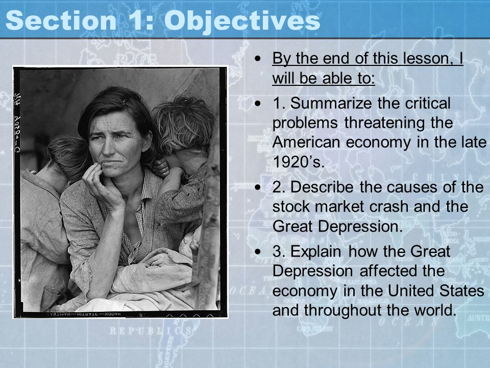 Section 1: Objectives By the end of this lesson, I will be able to: 1. Summarize the critical problems threatening the American economy in the late 19