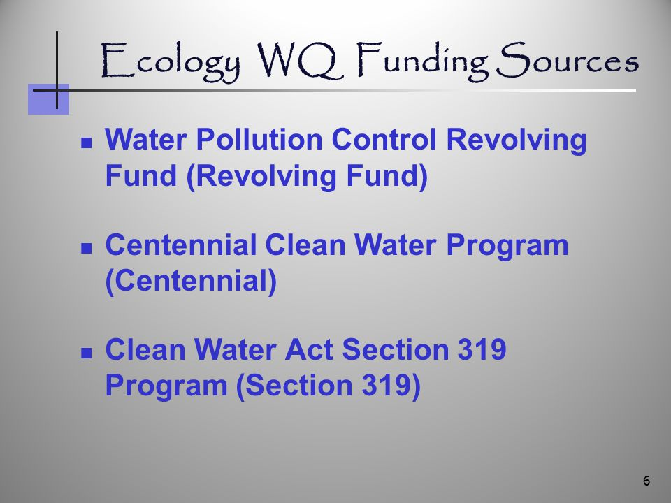 Eligible On-site Sewage System Projects (SRF Loan and Centennial) Planning, surveys, and public education and outreach Local loan programs for repair and replacement of residential or small commercial systems 17