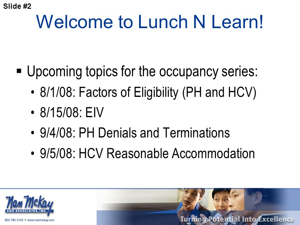 Slide #3 Welcome to Lunch N Learn.