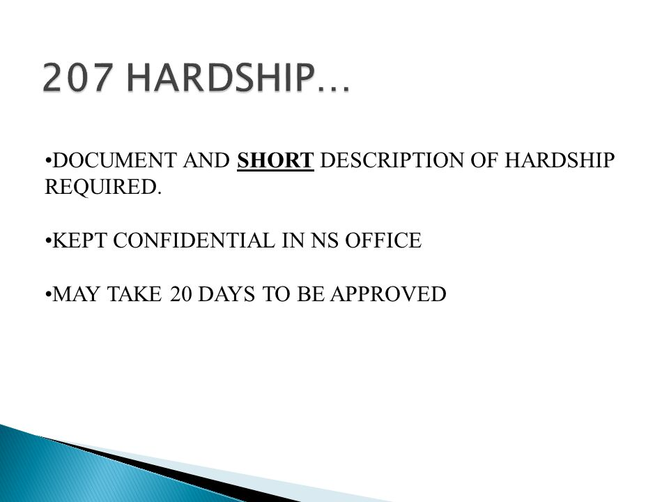 DOCUMENT AND SHORT DESCRIPTION OF HARDSHIP REQUIRED.
