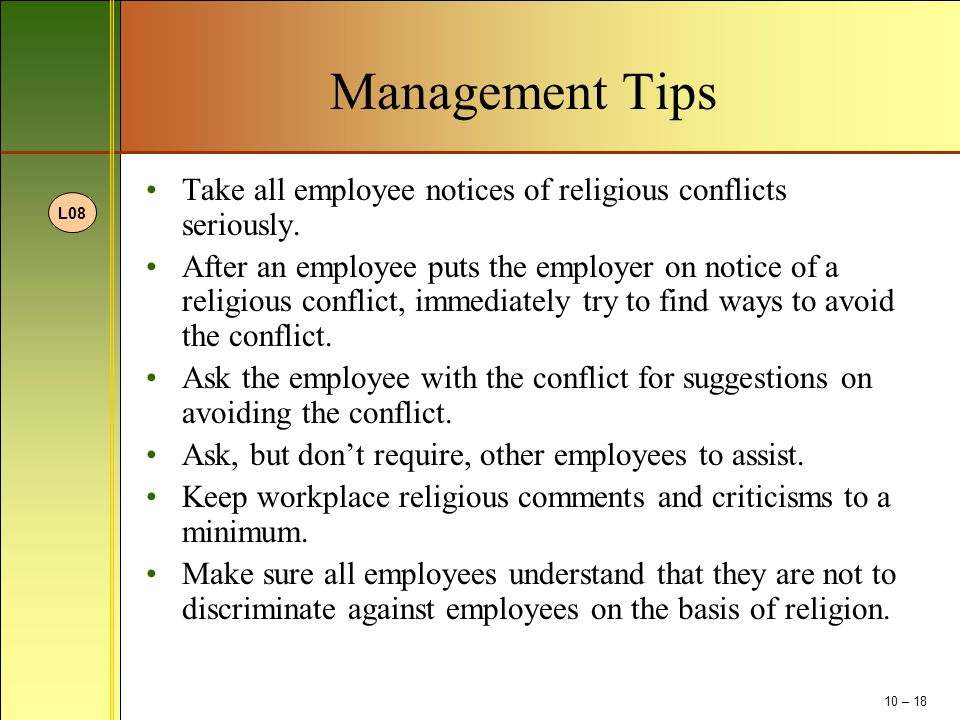 Management Tips Take all employee notices of religious conflicts seriously.