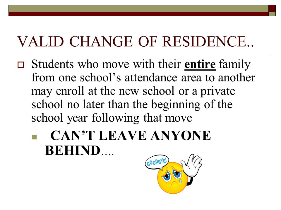 VALID CHANGE OF RESIDENCE..