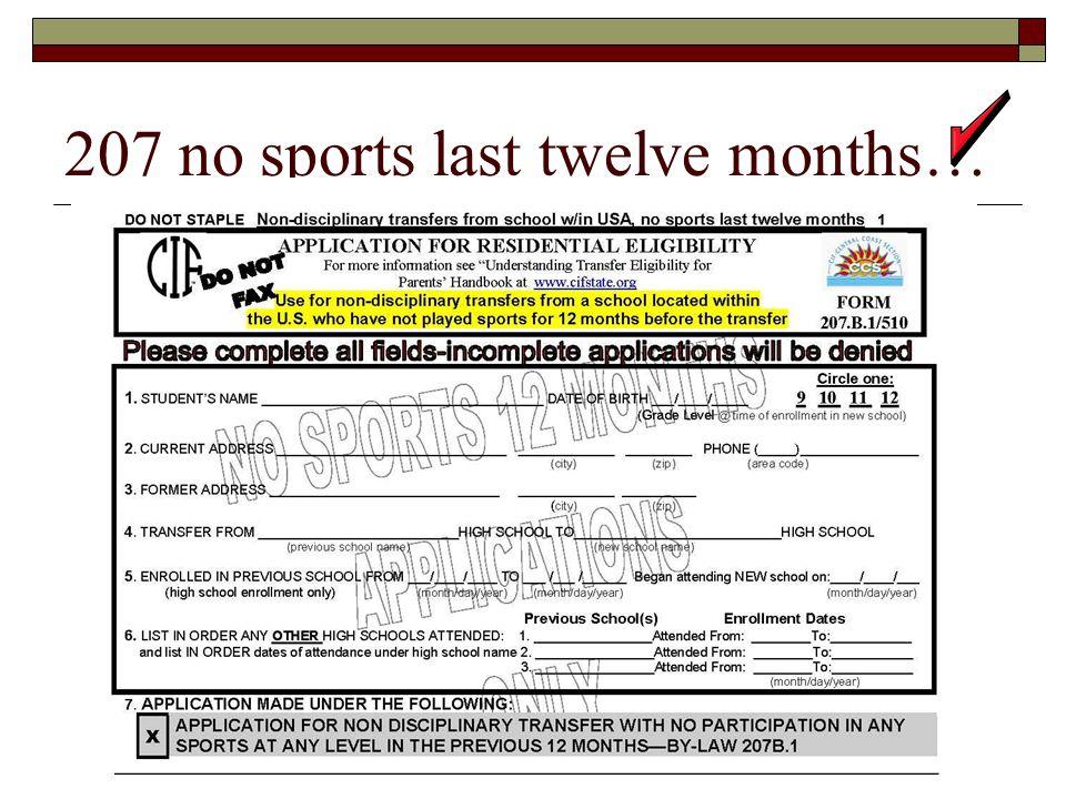 207 no sports last twelve months…