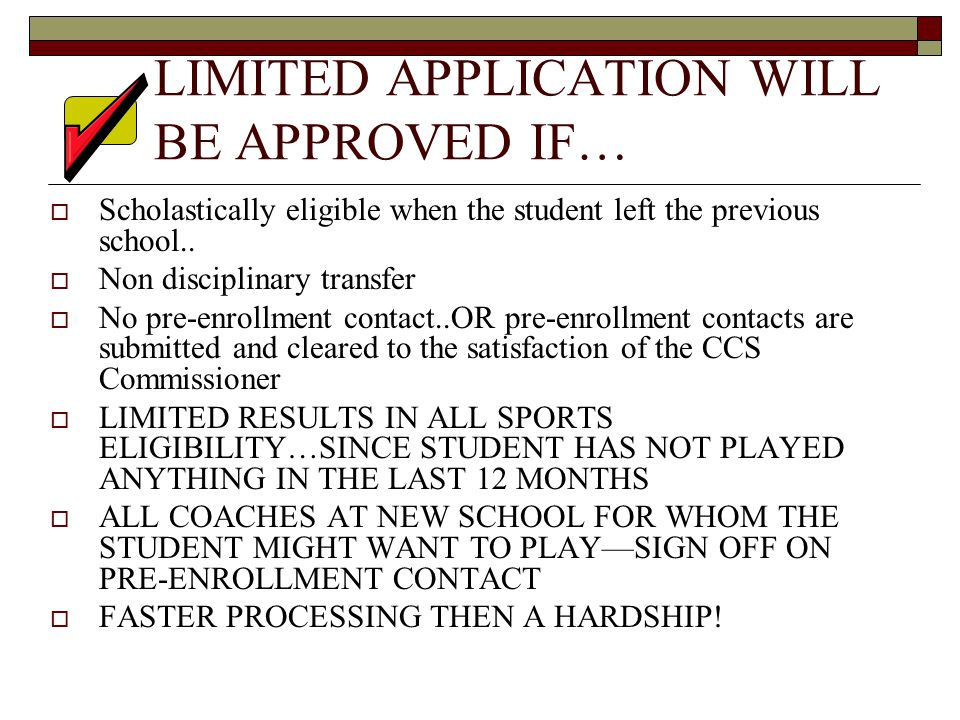  Scholastically eligible when the student left the previous school..