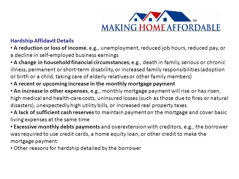 Reasonably Foreseeable (Imminent) Default Borrowers that are current or less than 30 days delinquent who contact the credit union for a modification, appears potentially eligible for a modification, and has suffered a hardship must be screened for imminent default: The borrowers debt coverage ratio is less than 1.20 [Disposable Income/Current P&I Payment] If the credit union determines that default is imminent, the credit union must apply the Net Present Value test Net Present Value (NPV) Test http://www.hmpadmin.com/docs/NPV%20Overview.pdf All loans that meet the eligibility criteria and are either deemed to be in imminent default or 60 days or more delinquent must be evaluated using a standardized NPV test that compares the NPV result for a modification to the NPV result for no modification If the NPV result for a modification fails, the credit union may still modify the mortgage at its discretion If the credit union elects not to modify a mortgage that fails the NPV result for a modification, it must consider the borrower for other alternate modification options, deeds-in-lieu, and pre-foreclosure sale programs The NPV test requires use of an automated valuation model (AVM)