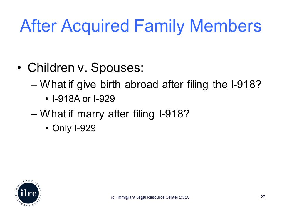 (c) Immigrant Legal Resource Center 2010 After Acquired Family Members Children v.