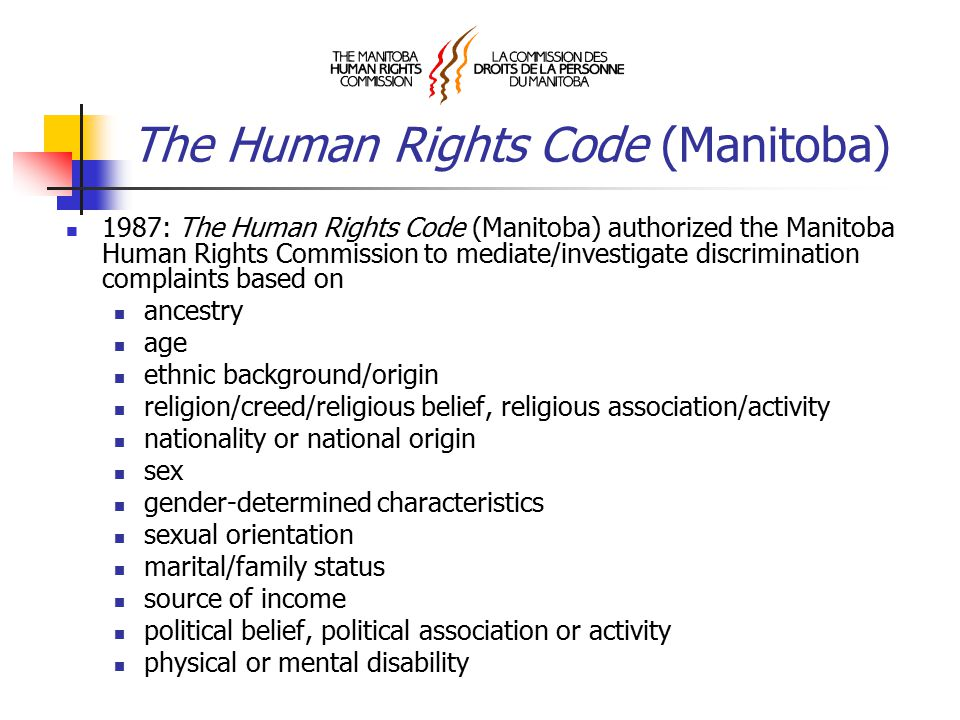Duty to Accommodate Disability The Canadian Charter of Rights and Freedoms, The Human Rights Code (Manitoba) and the resulting court cases have established a duty to accommodate disability.