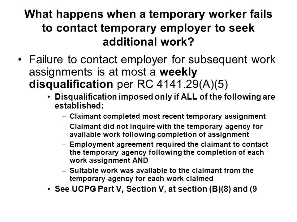 What happens when a temporary worker fails to contact temporary employer to seek additional work? Failure to contact employer for subsequent work assi