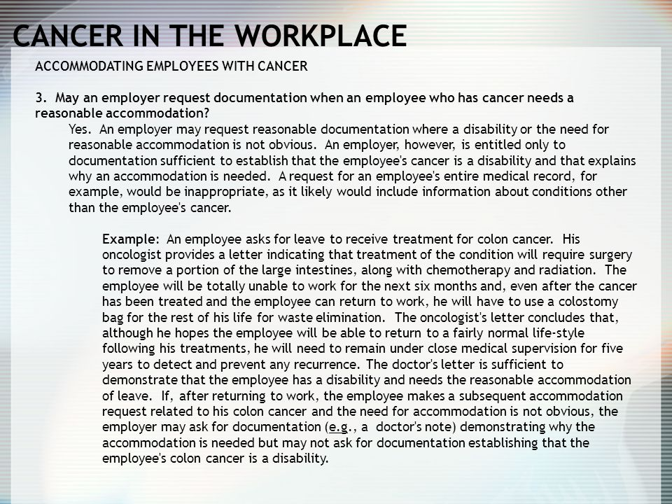 CANCER IN THE WORKPLACE ACCOMMODATING EMPLOYEES WITH CANCER 3.
