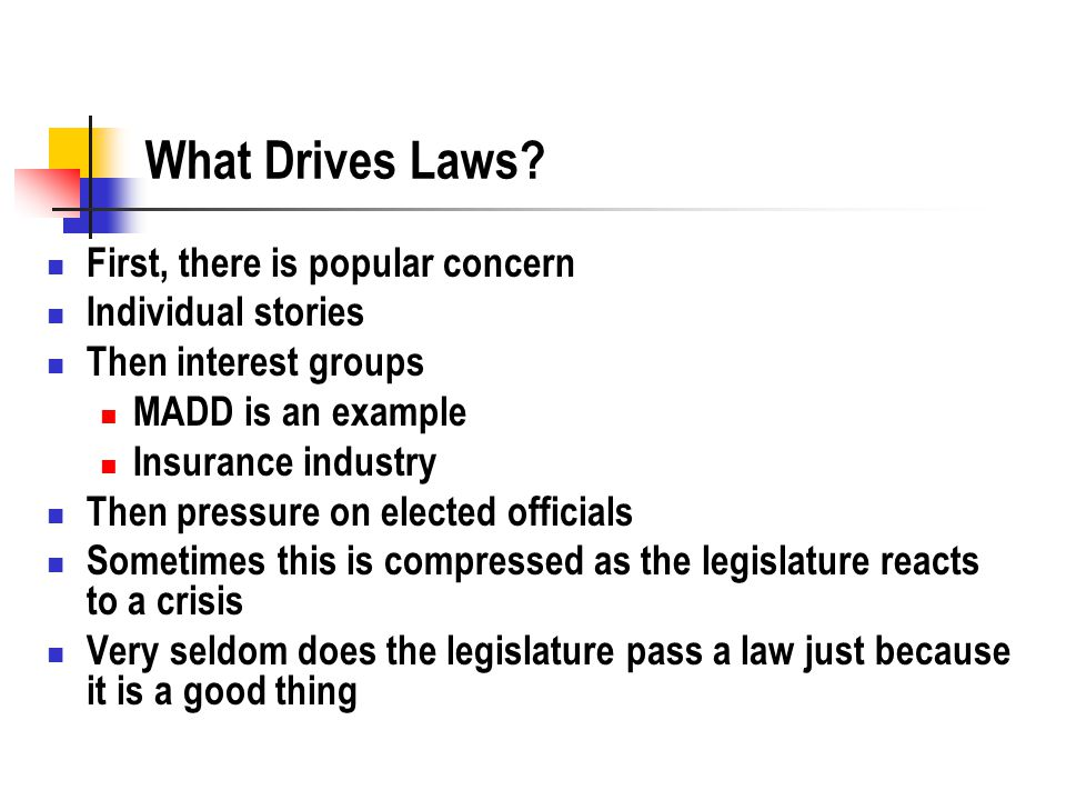 What Drives Laws.