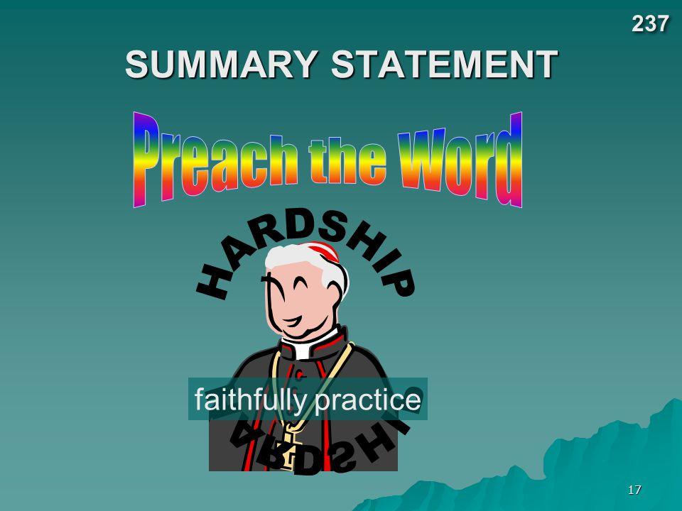 17 SUMMARY STATEMENT faithfully practice 237