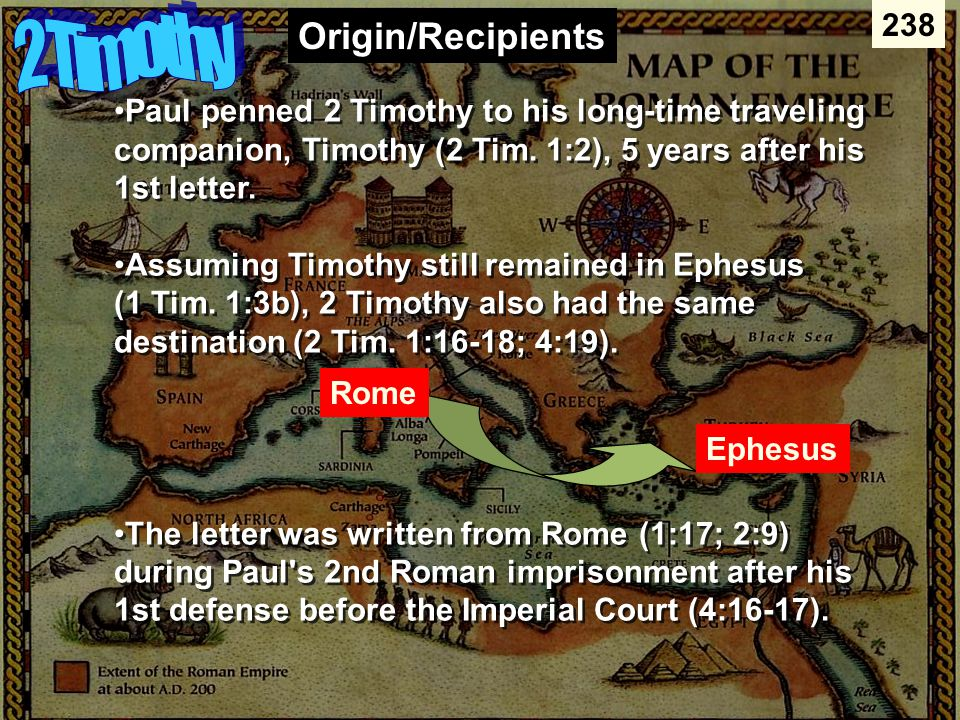 Paul penned 2 Timothy to his long-time traveling companion, Timothy (2 Tim.