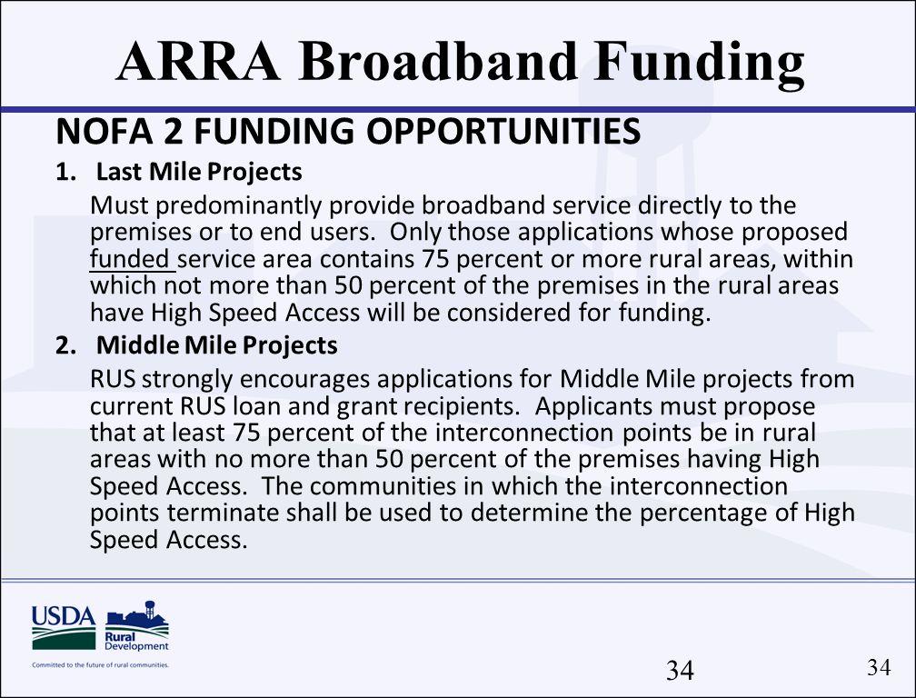 34 ARRA Broadband Funding NOFA 2 FUNDING OPPORTUNITIES 1.