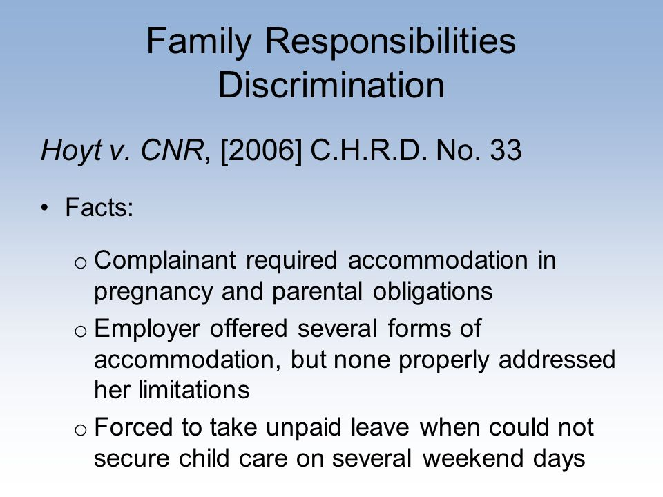 Family Responsibilities Discrimination Hoyt v. CNR, [2006] C.H.R.D.