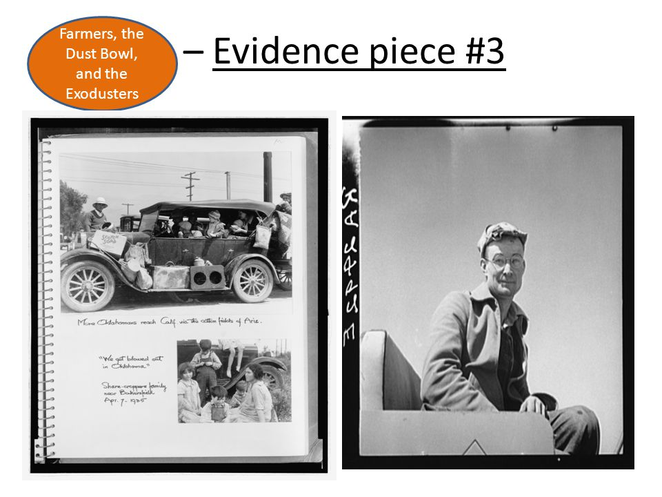 – Evidence piece #3 Farmers, the Dust Bowl, and the Exodusters