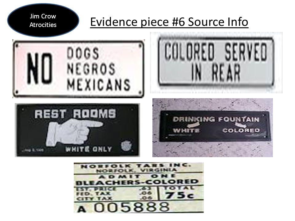 Evidence piece #6 Source Info Jim Crow Atrocities