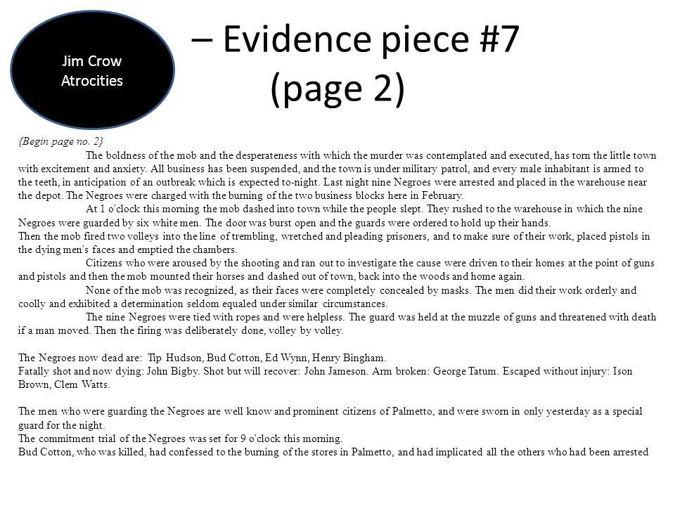 – Evidence piece #7 (page 2) Jim Crow Atrocities {Begin page no.