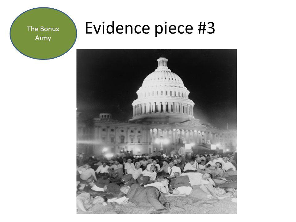 Evidence piece #3 The Bonus Army
