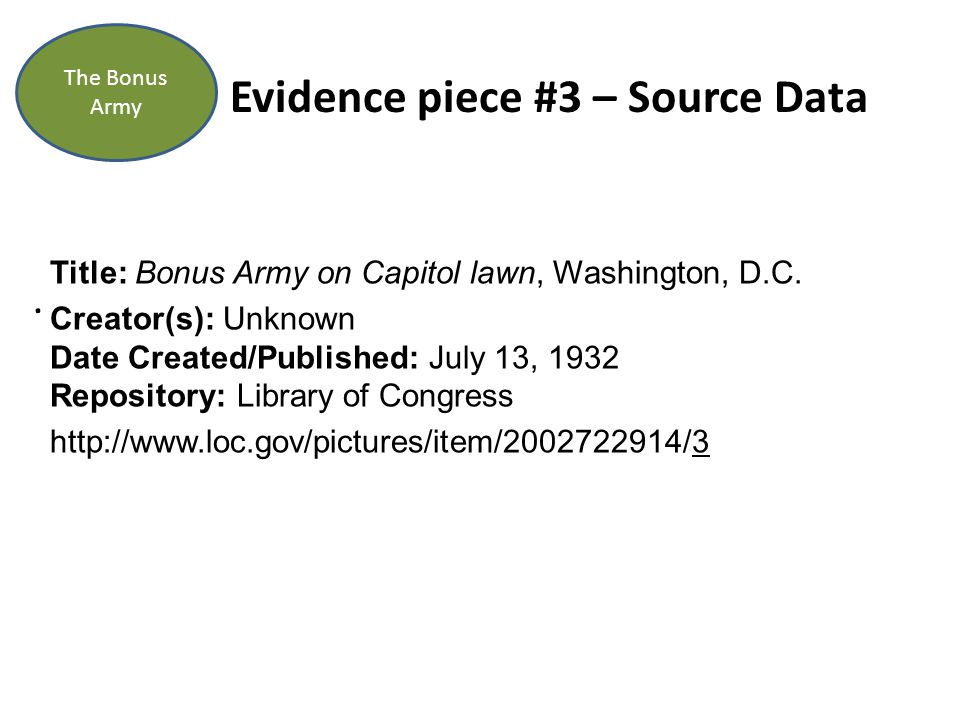 Evidence piece #3 – Source Data. The Bonus Army Title: Bonus Army on Capitol lawn, Washington, D.C.