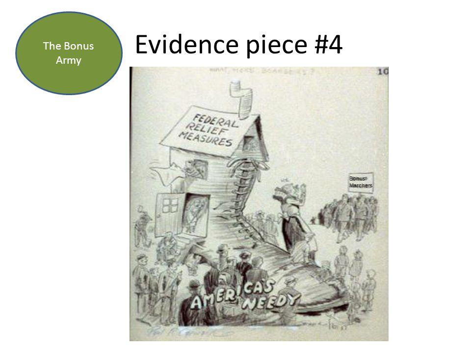 Evidence piece #4 The Bonus Army Bonus Marchers