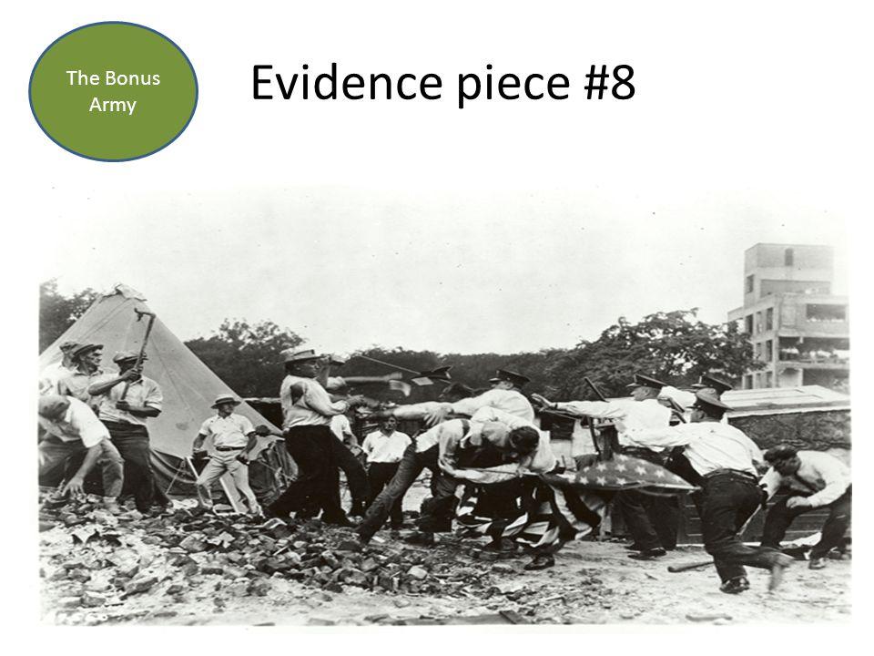 Evidence piece #8 The Bonus Army