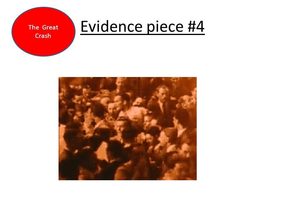 Evidence piece #4 The Great Crash