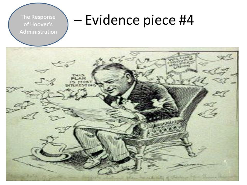 – Evidence piece #4 The Response of Hoover's Administration
