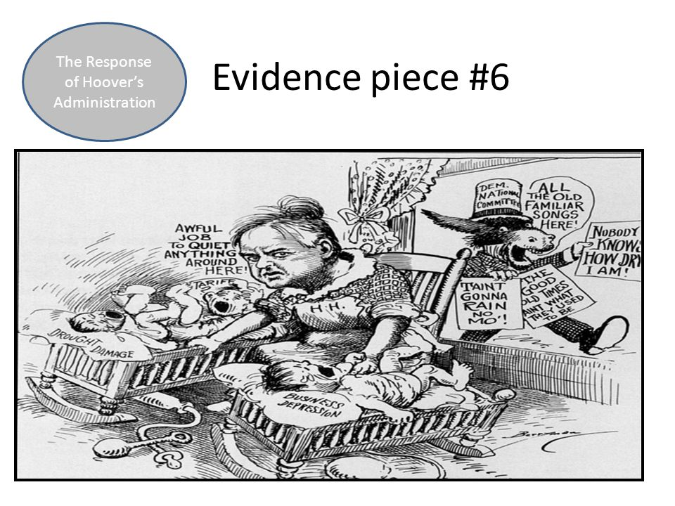 Evidence piece #6 The Response of Hoover's Administration