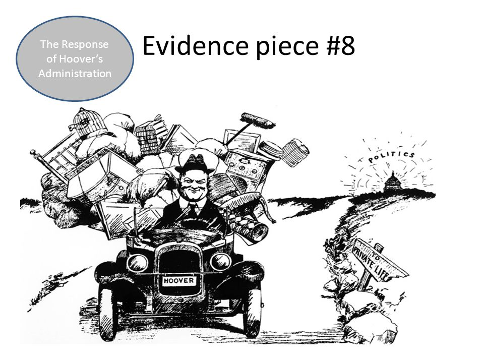 Evidence piece #8 The Response of Hoover's Administration