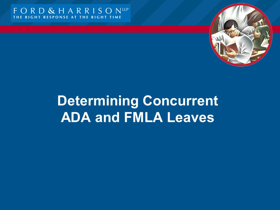 Determining Concurrent ADA and FMLA Leaves