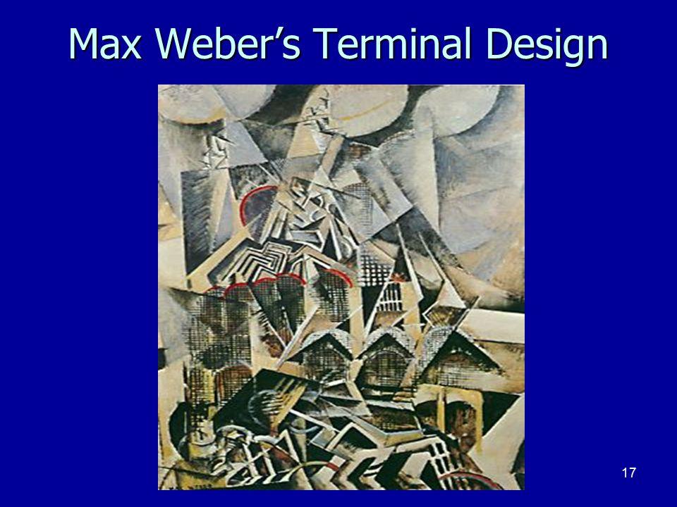 17 Max Weber's Terminal Design