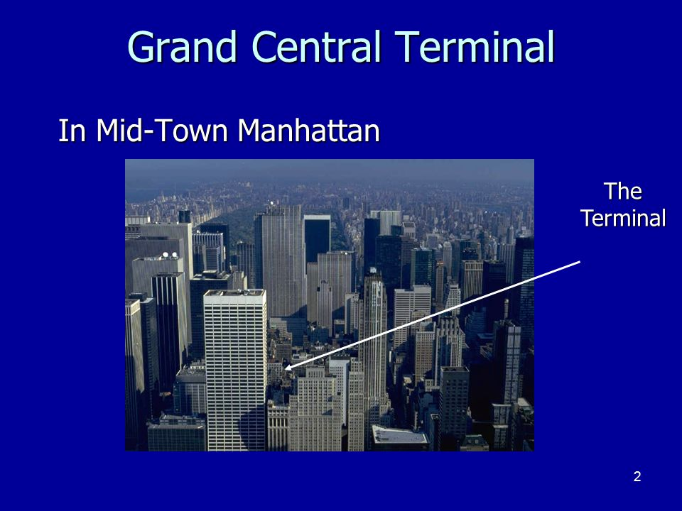 2 Grand Central Terminal In Mid-Town Manhattan TheTerminal