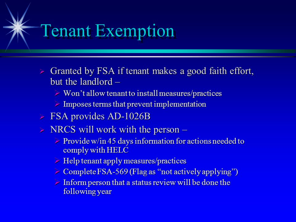Undue Economic Hardship  Granted by FSA for failure to apply if system would impose undue economic hardship on the person  NRCS will work with the person –  Develop a system that meets FOTG standards  Provide implementation schedule NTE one year  Inform person that a status review will be done the following year
