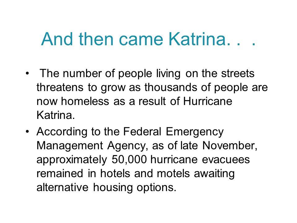 And then came Katrina...