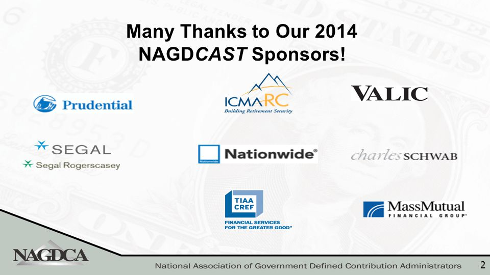 2 Many Thanks to Our 2014 NAGDCAST Sponsors!