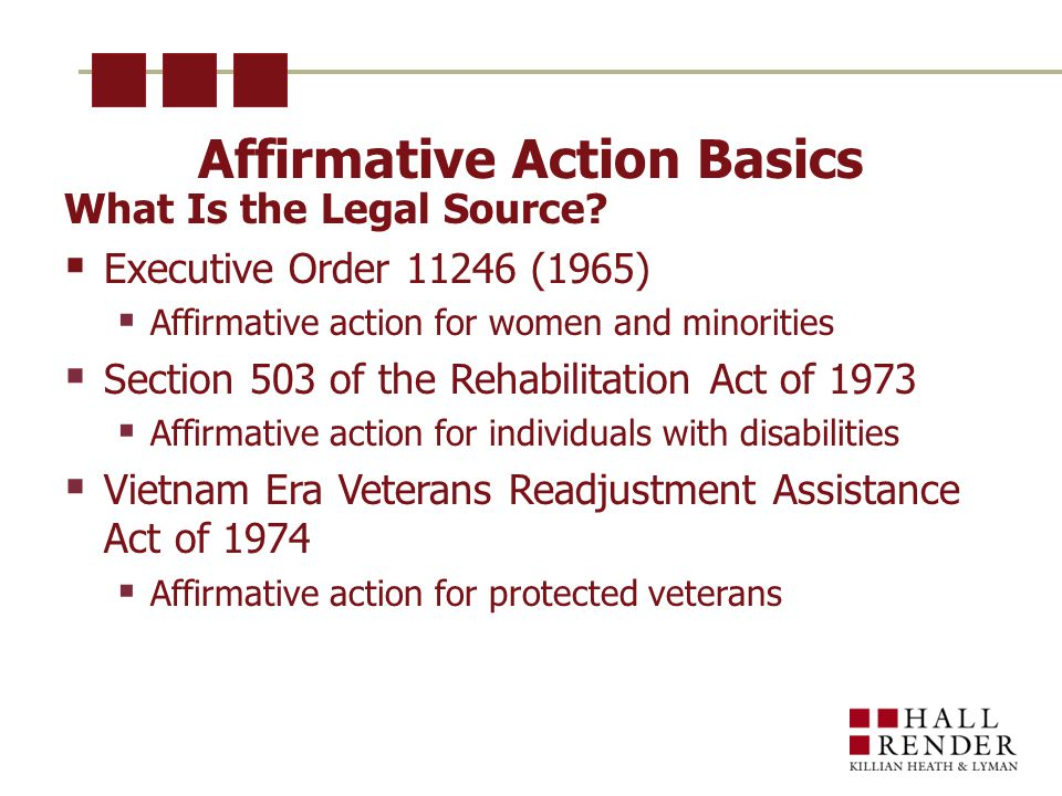 Affirmative Action Basics What Is the Legal Source.