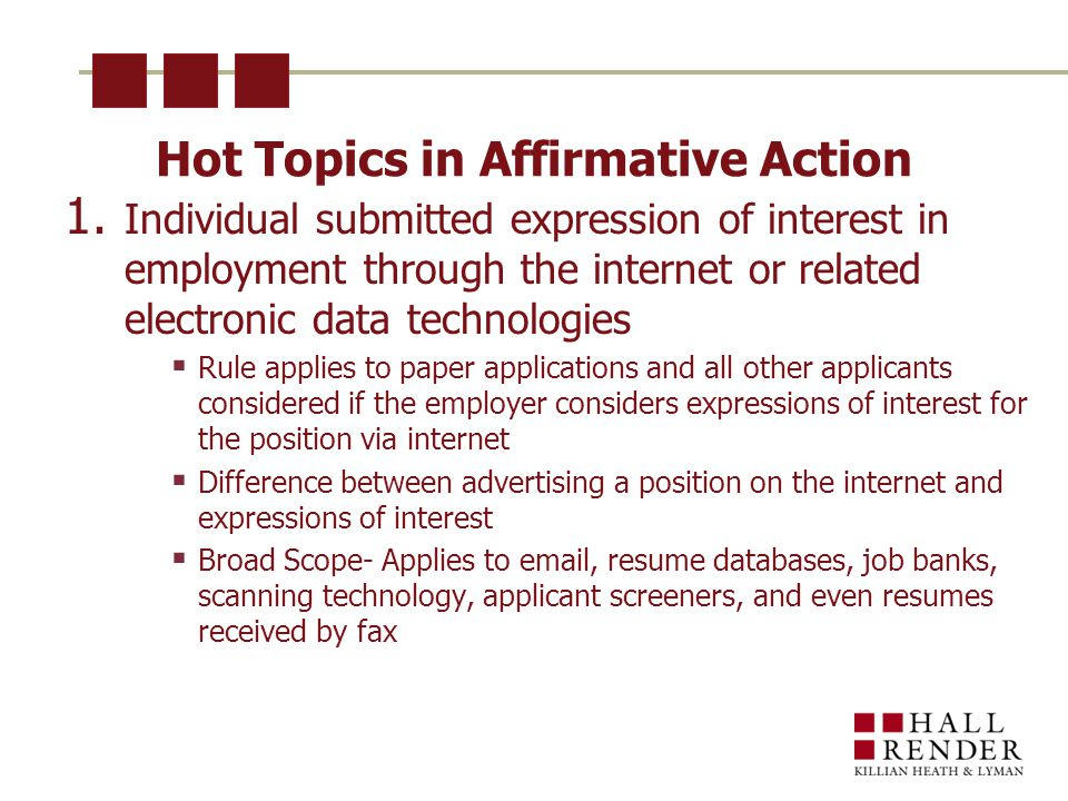 Hot Topics in Affirmative Action 1.