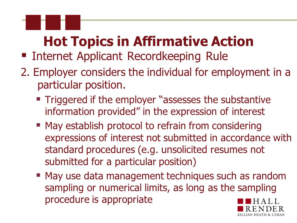 Hot Topics in Affirmative Action  Internet Applicant Recordkeeping Rule 2.