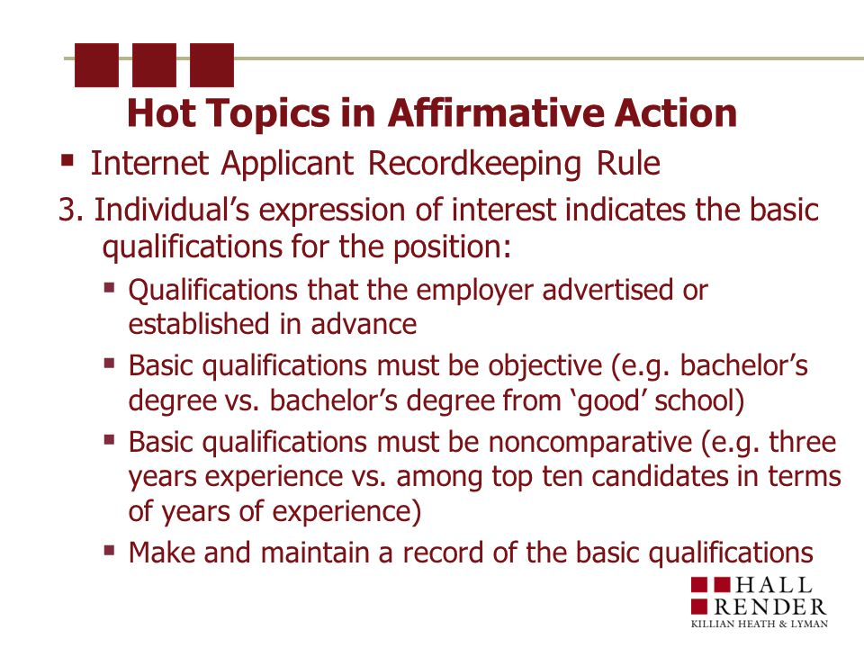 Hot Topics in Affirmative Action  Internet Applicant Recordkeeping Rule 3.