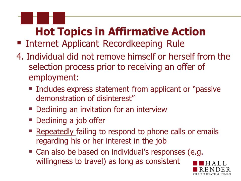 Hot Topics in Affirmative Action  Internet Applicant Recordkeeping Rule 4.
