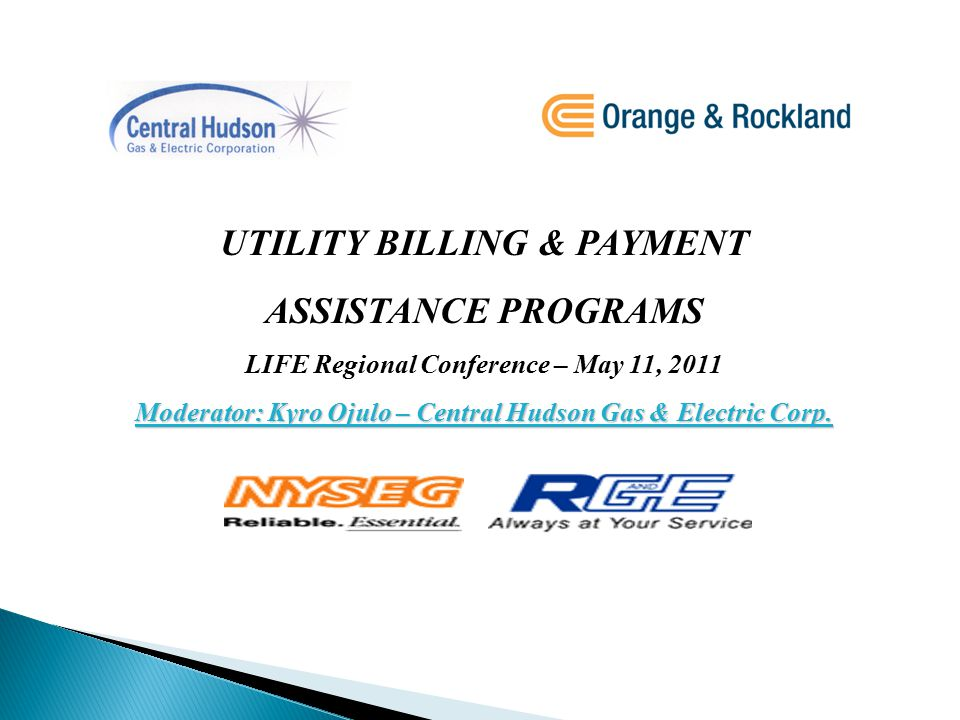 1)Common Utility Billing & Payment Assistance Programs 2)Utility Specific Billing & Payment Assistance Programs 3)Frequently Asked Questions & Responses for Payment Troubled Customers UTILITY BILLING & PAYMENT ASSISTANCE PROGRAMS