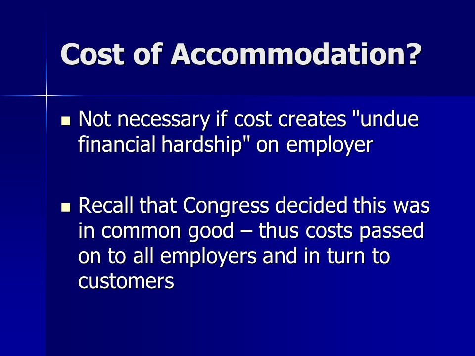 Cost of Accommodation.